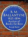 R.M. BALLANTYNE 1825-1894 Author of Books for Boys lived here.jpg