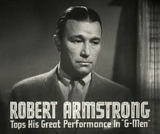 Robert Armstrong (actor) - In Public Enemy's Wife (1936)