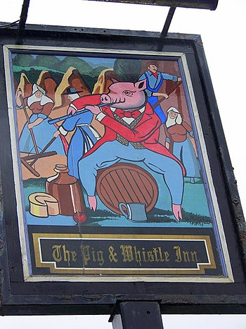 English: Sign for the Pig and Whistle Inn The phrase 'Pigs and Whistles' dates back over 300 years, and means 'Rack and ruin'. Since successive generations have unfairly held that frequent visits to pubs were tantamount to self-ruination, to go to the pub might be to 'Go to Pig(s) & Whistles. Again, an average pun, but one which made for some very pretty pub signs.