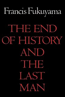 <i>The End of History and the Last Man</i> 1992 English-language book by Francis Fukuyama