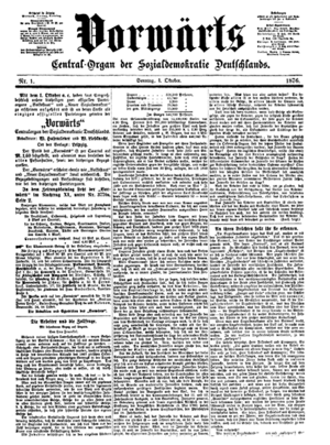 Vorwärts - Front page of the first issue (1 October 1876) of Vorwärts