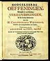 Wittichius - Godgeleerde oeffeningen - 1686 - Universiteitsbibliotheek VU XI.00762.JPG