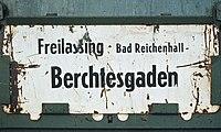 Zuglaufschild Freiassing - Berchtesgaden.jpg