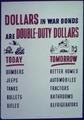 """Dollars in War Bonds are Double-Duty Dollars"" - NARA - 514126.tif"
