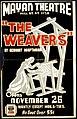 """The weavers"" by Gerhart Hauptmann opens November 25 LCCN98517805.jpg"