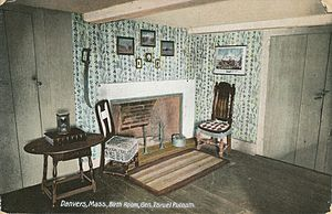 Israel Putnam - Birth room of General Putnam in Danvers, MA