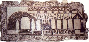 Mother church - Mother church architecturally represented in a mosaic of a fifth-century chapel floor (tomb marker/cover of a certain Valentia with the added invocation to rest in peace: Valentia in Pace). Bardo Museum, Tunis.