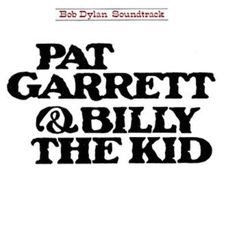 Pat Garrett & Billy the Kid (album) - Image: Bob Dylan Pat Garrett & Billy the Kid