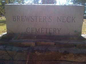 Jonathan Brewster - Marker at the gate of Brewster's Neck Cemetery in Preston CT where Johathan and Lucretia Brewster and some of their descendants are buried.