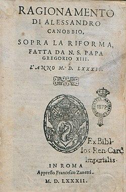 Canobbio, Alessandro – Ragionamento sopra la riforma fatta da papa Gregorio 13., 1582 – BEIC 11372851.jpg