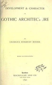 Charles Moore--Development and Character of Gothic Architecture.djvu