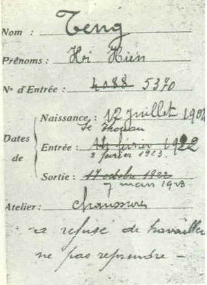 "Deng Xiaoping - Deng's name is spelled ""Teng Hi Hien"" on this employment card from the Hutchinson shoe factory in Châlette-sur-Loing, France. Deng worked there on two occasions as seen from the dates, eight months in 1922 and again in 1923 when he was fired after one month. The bottom annotation reads ""refused to work, do not take him back""."