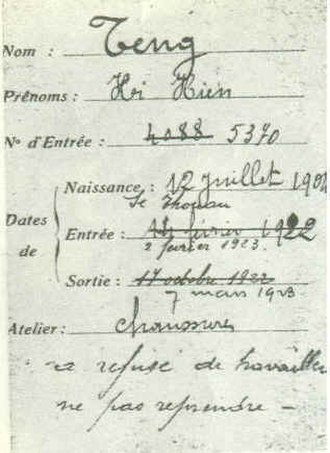 "Deng Xiaoping - Deng's name is spelled Teng Hi Hien on this employment card from the Hutchinson shoe factory in Châlette-sur-Loing, France, where he worked on two occasions as seen from the dates, eight months in 1922 and again in 1923 when he was fired after one month, with the bottom annotation reading ""refused to work, do not take him back"""