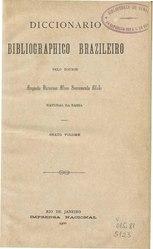 Sacramento Blake: Diccionario Bibliographico Brazileiro