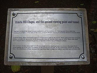 Escape tunnel - Memorial and marker of Ermita Hill chapel and the ancient viewing point and tunnel