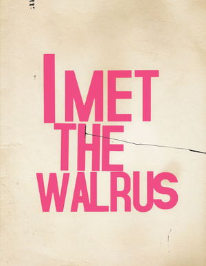 I Met the Walrus - Image: I Met the Walrus