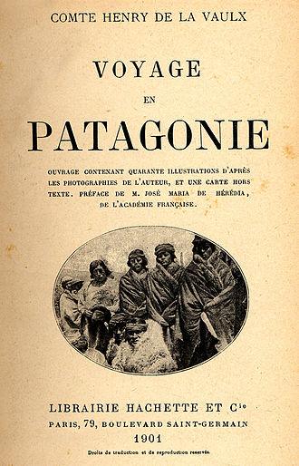 Henry de La Vaulx - Book cover of Voyage en Patagonie by La Vaulx