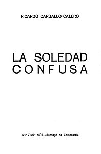 La soledad confusa. 1932. Ricardo Carballo Calero