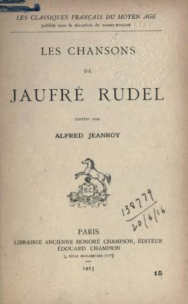 File:Les Chansons de Jaufré Rudel, éd. Jeanroy.djvu
