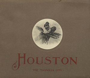 Nicknames of Houston - 1912 pamphlet with illustrations of Houston