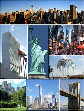 Clockwise, from top: Midtown Manhattan, Times Square, the Unisphere in Queens, the Brooklyn Bridge, Lower Manhattan with One World Trade Center, Central Park, the headquarters of the United Nations, and the Statue of Liberty