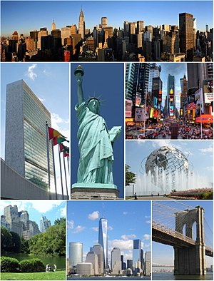 New York City - Clockwise, from top: Midtown Manhattan, Times Square, the Unisphere in Queens, the Brooklyn Bridge, Lower Manhattan with One World Trade Center, Central Park, the headquarters of the United Nations, and the Statue of Liberty