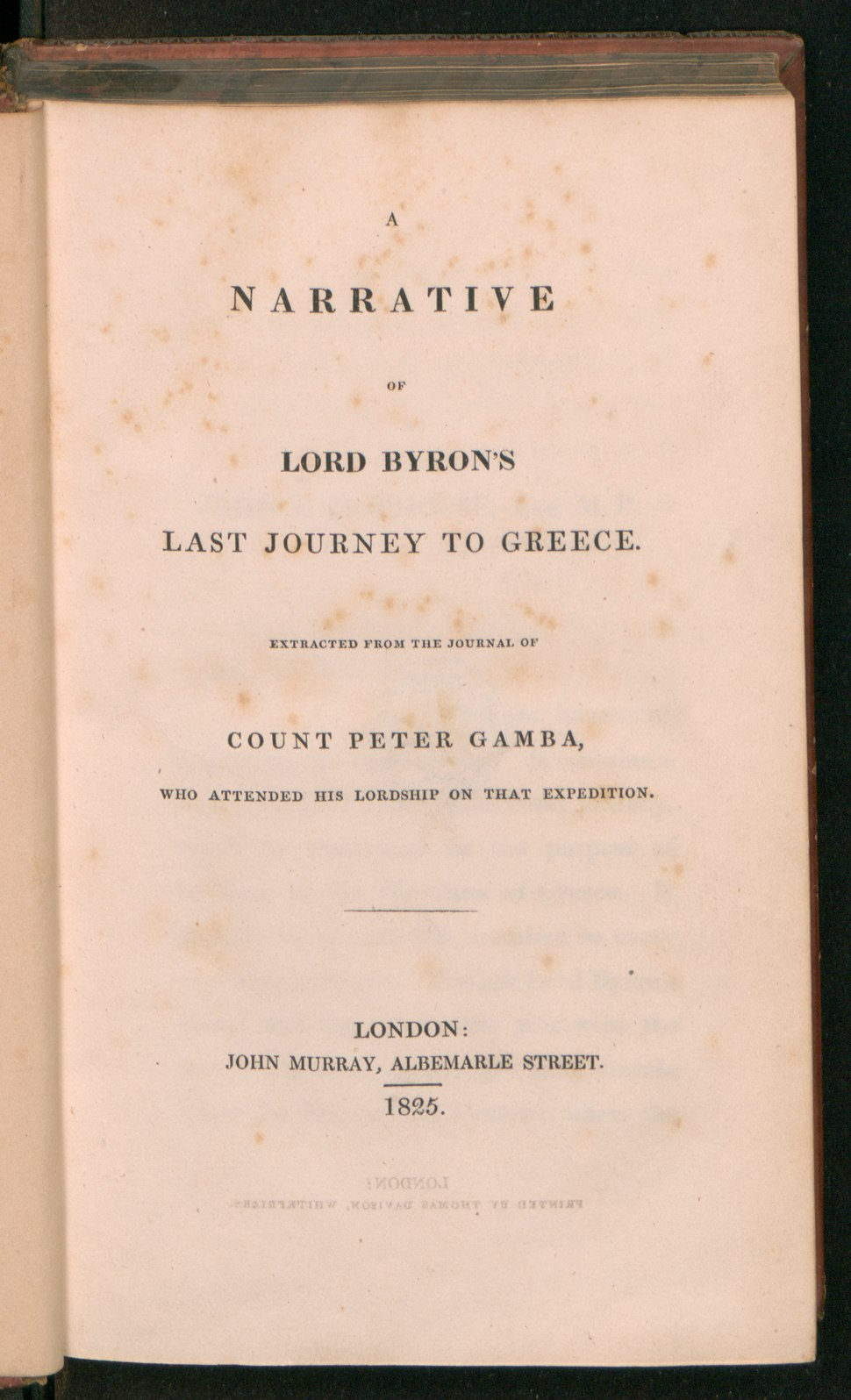 Narrative of Lord Byrons last journey to Greece