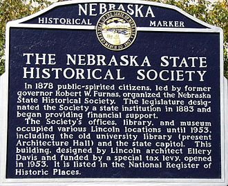 Nebraska State Historical Society - Historical marker outside the Nebraska State Historical Society building.