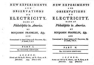 "Experiments and Observations on Electricity - Second edition 1754 of ""New Experiments"" of Part I and Part II"