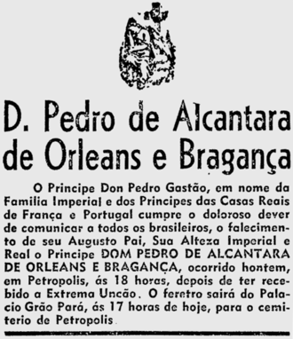 Pedro de Alcântara, Prince of Grão-Pará - Dom Pedro's obituary, published on the Jornal do Brasil on 30 January 1940