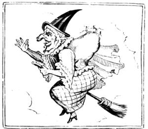 Aldiborontiphoskyphorniostikos - ODDS NIPPERKINS! cried Mother Bunch on her broomstick