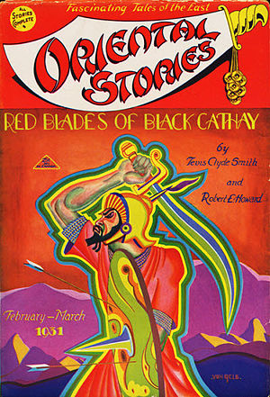 "Tevis Clyde Smith - The Howard/Smith novelette ""Red Blades of Black Cathay"" was the cover story on the February–March 1831 issue of Oriental Stories"