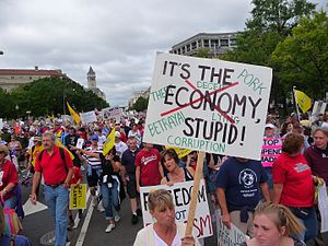 It's the economy, stupid - The phrase on a sign at the Taxpayer March on Washington in 2009