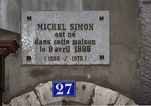 Michel Simon - Plaque in memory of Michel Simon, 27 Grand Rue, Geneva.