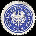 Siegelmarke Koeniglich Katholisches Gymnasium - Culm W0225600.jpg