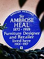 Sir AMBROSE HEAL 1872-1959 Furniture Designer and Retailer lived here.jpg