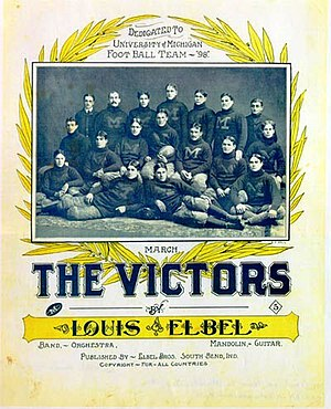 "William Wilson Talcott - Louis Elbel composed Michigan's fight song ""The Victors"" as a tribute to the 1898 football team (pictured with original sheet)."