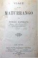 Viaje de un maturrango - Thomas Bathata (seud. de Juan Ambrossetti).pdf