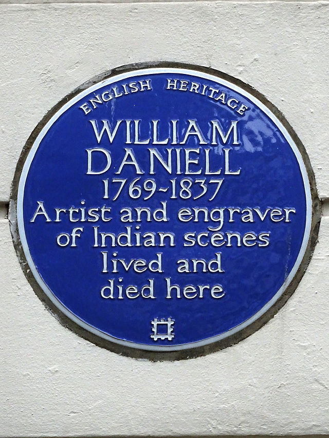 William Daniell blue plaque - William Daniell 1769-1837 artist and engraver of Indian scenes lived and died here