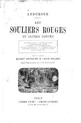 Hans Christian Andersen: Souliers rouges, et autres contes