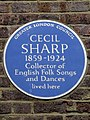 CECIL SHARP 1859-1924 Collector of English Folk Songs and dances lived here.jpg