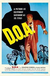 <i>D.O.A.</i> (1950 film) 1950 film by Rudolph Maté