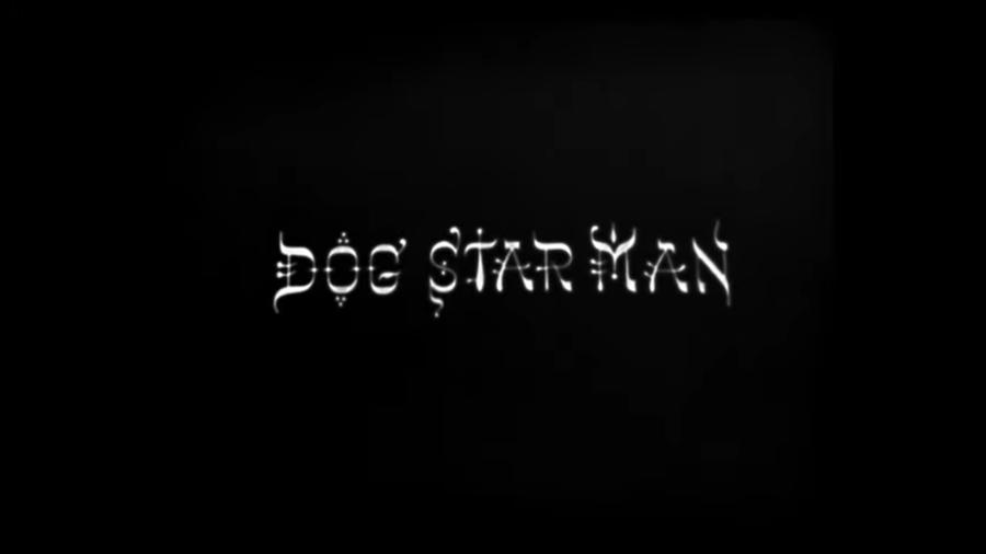 Dog Star Man