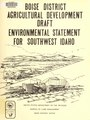 Draft environmental statement, Boise District agricultural development (IA draftenvironment11unit).pdf