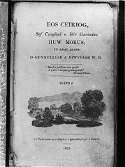 Eos Ceiriog, Sef Casgliad o Ber Ganiadau Huw Morus ..