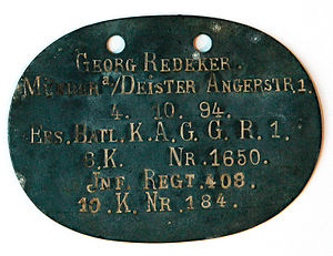 Dog tag - A World War I German army dog tag indicating Name, place of birth, battalion, unit and serial number