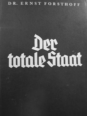 Ernst Forsthoff - Cover page of: Ernst Forsthoff, Der totale Staat, Hanseatische Verlagsanstalt: Hamburg, 1934.