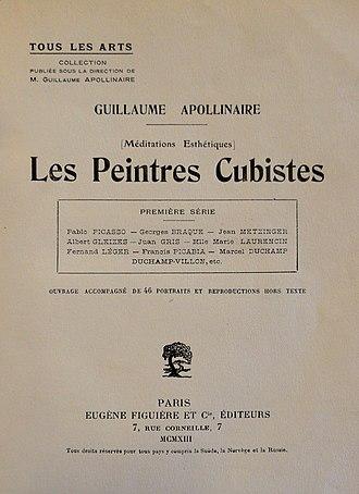 The Cubist Painters, Aesthetic Meditations - Image: Guillaume Apollinaire, Les Peintres Cubistes, 1913