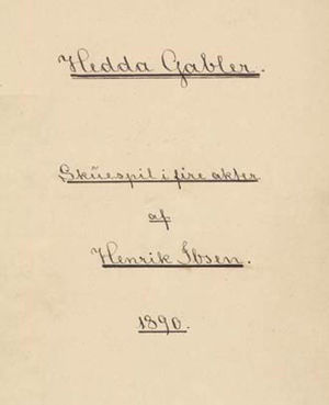 Hedda Gabler - Title page of the author's 1890 manuscript of Hedda Gabler