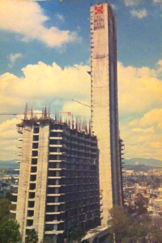 Hotel de México - The hotel under construction
